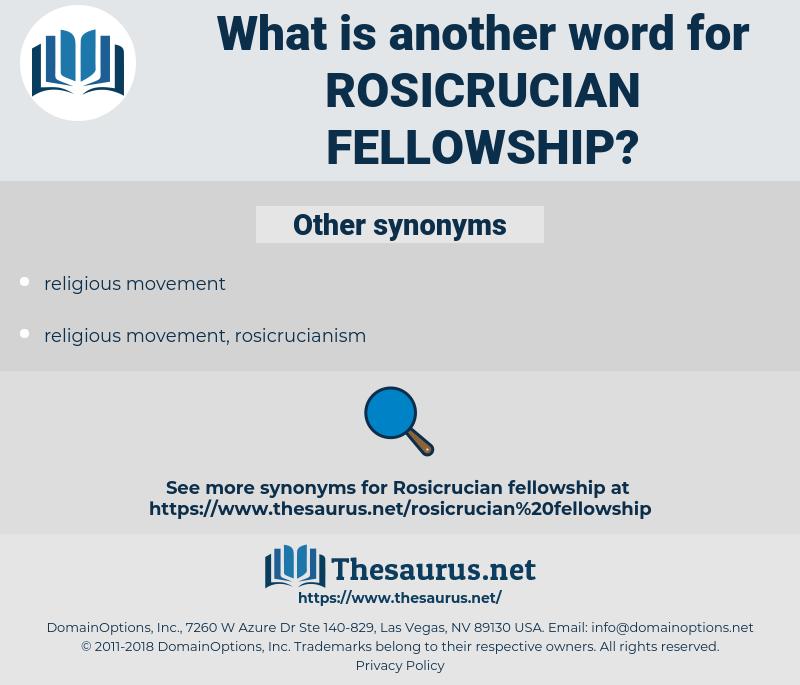 rosicrucian fellowship, synonym rosicrucian fellowship, another word for rosicrucian fellowship, words like rosicrucian fellowship, thesaurus rosicrucian fellowship
