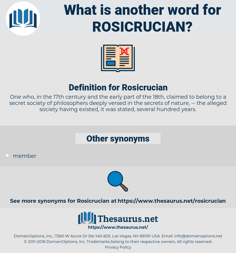 Rosicrucian, synonym Rosicrucian, another word for Rosicrucian, words like Rosicrucian, thesaurus Rosicrucian