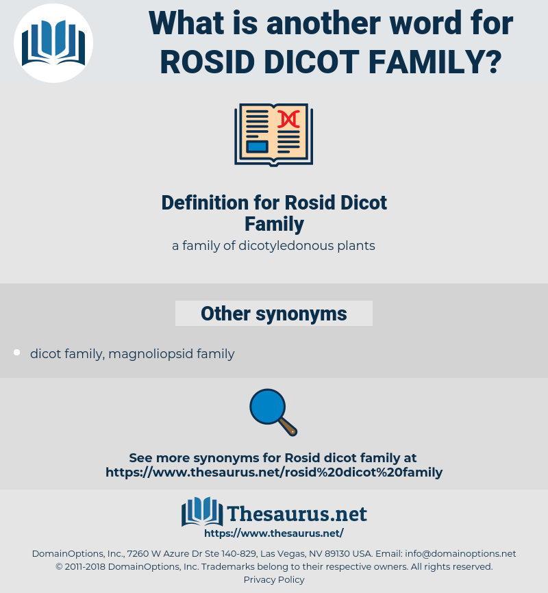 Rosid Dicot Family, synonym Rosid Dicot Family, another word for Rosid Dicot Family, words like Rosid Dicot Family, thesaurus Rosid Dicot Family
