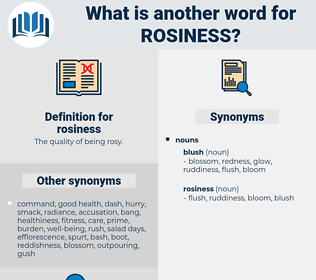 rosiness, synonym rosiness, another word for rosiness, words like rosiness, thesaurus rosiness