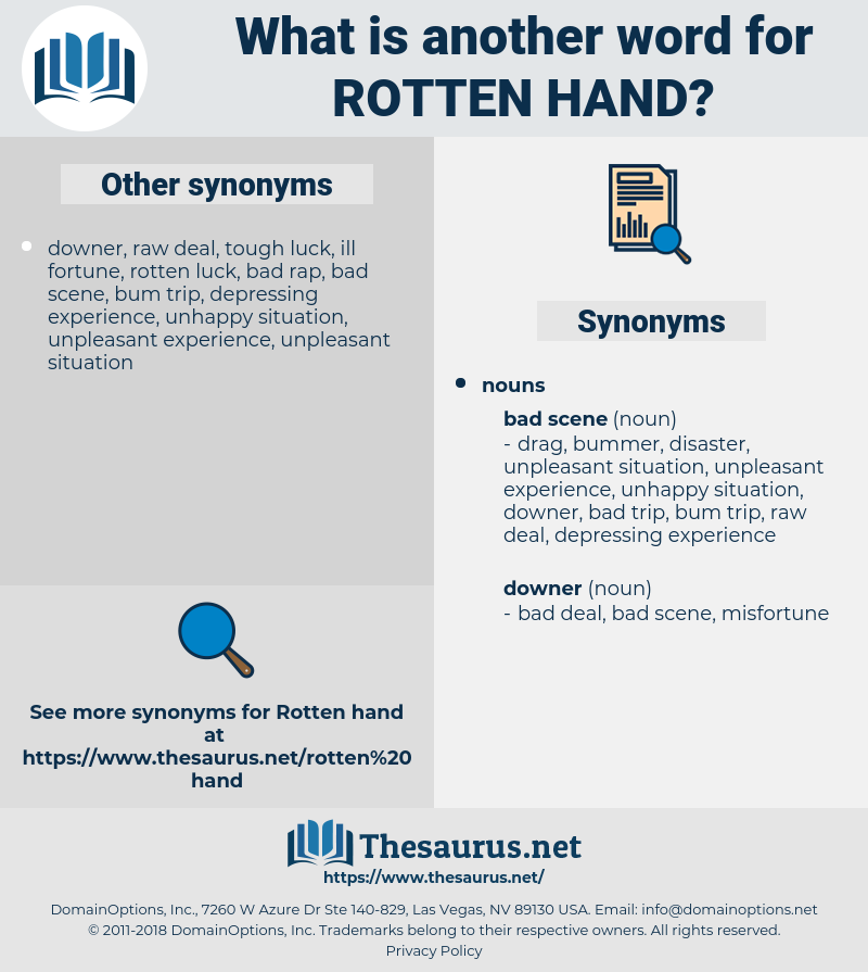 rotten hand, synonym rotten hand, another word for rotten hand, words like rotten hand, thesaurus rotten hand