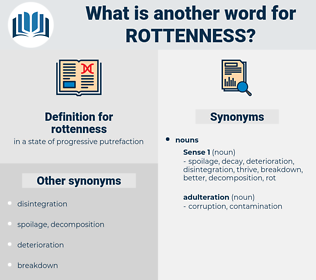 rottenness, synonym rottenness, another word for rottenness, words like rottenness, thesaurus rottenness