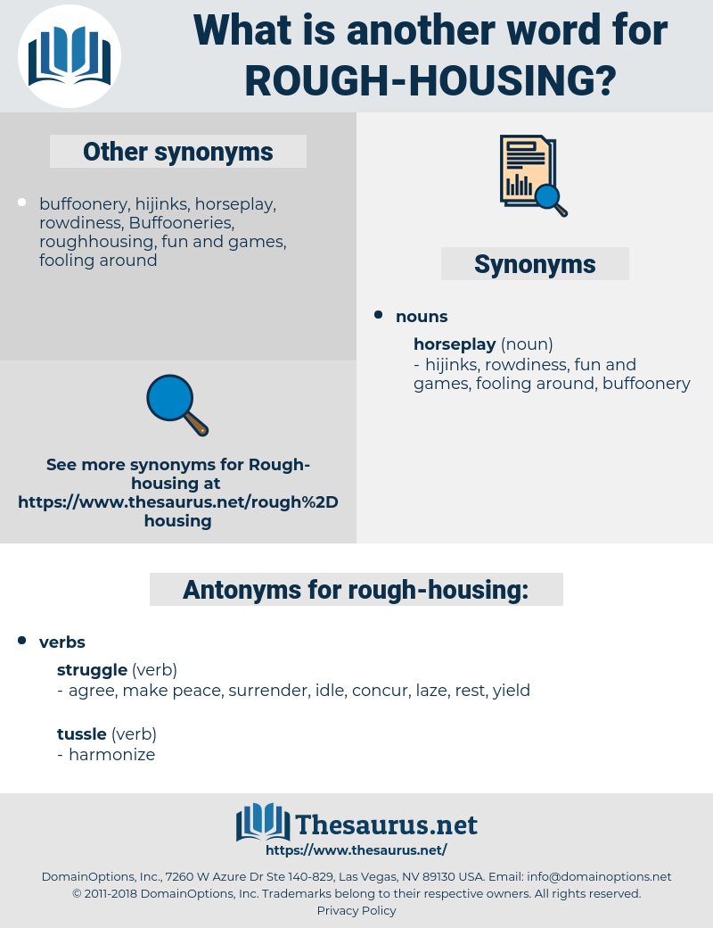 rough-housing, synonym rough-housing, another word for rough-housing, words like rough-housing, thesaurus rough-housing