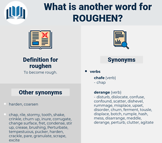 roughen, synonym roughen, another word for roughen, words like roughen, thesaurus roughen