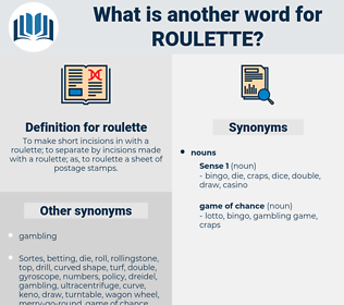 roulette, synonym roulette, another word for roulette, words like roulette, thesaurus roulette