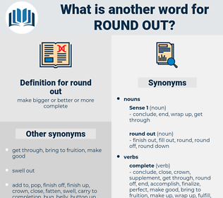 round out, synonym round out, another word for round out, words like round out, thesaurus round out