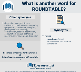 roundtable, synonym roundtable, another word for roundtable, words like roundtable, thesaurus roundtable