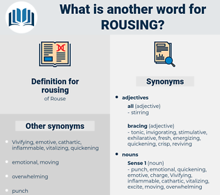 rousing, synonym rousing, another word for rousing, words like rousing, thesaurus rousing