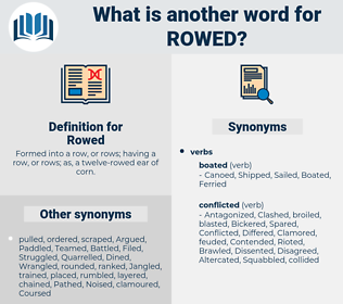 Rowed, synonym Rowed, another word for Rowed, words like Rowed, thesaurus Rowed
