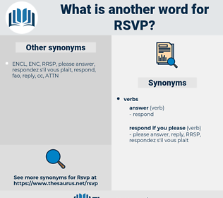RSVP, synonym RSVP, another word for RSVP, words like RSVP, thesaurus RSVP