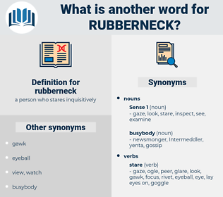 rubberneck, synonym rubberneck, another word for rubberneck, words like rubberneck, thesaurus rubberneck