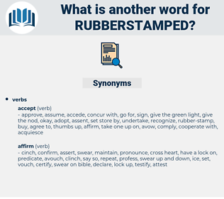 rubberstamped, synonym rubberstamped, another word for rubberstamped, words like rubberstamped, thesaurus rubberstamped