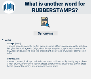 rubberstamps, synonym rubberstamps, another word for rubberstamps, words like rubberstamps, thesaurus rubberstamps