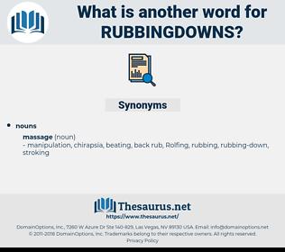 rubbingdowns, synonym rubbingdowns, another word for rubbingdowns, words like rubbingdowns, thesaurus rubbingdowns