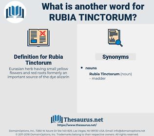 Rubia Tinctorum, synonym Rubia Tinctorum, another word for Rubia Tinctorum, words like Rubia Tinctorum, thesaurus Rubia Tinctorum