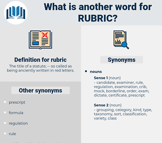 rubric, synonym rubric, another word for rubric, words like rubric, thesaurus rubric