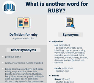 ruby, synonym ruby, another word for ruby, words like ruby, thesaurus ruby