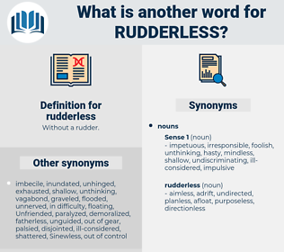 rudderless, synonym rudderless, another word for rudderless, words like rudderless, thesaurus rudderless