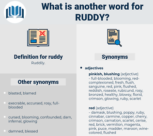 ruddy, synonym ruddy, another word for ruddy, words like ruddy, thesaurus ruddy