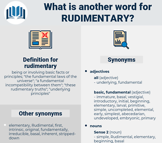 rudimentary, synonym rudimentary, another word for rudimentary, words like rudimentary, thesaurus rudimentary