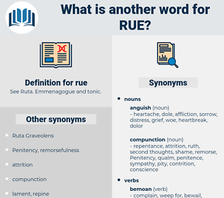 rue, synonym rue, another word for rue, words like rue, thesaurus rue