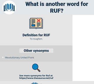 RUF, synonym RUF, another word for RUF, words like RUF, thesaurus RUF