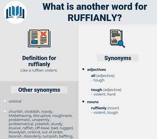 ruffianly, synonym ruffianly, another word for ruffianly, words like ruffianly, thesaurus ruffianly
