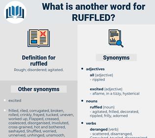 ruffled, synonym ruffled, another word for ruffled, words like ruffled, thesaurus ruffled