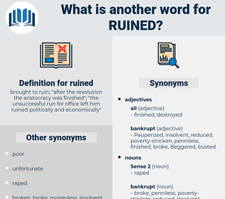 ruined, synonym ruined, another word for ruined, words like ruined, thesaurus ruined