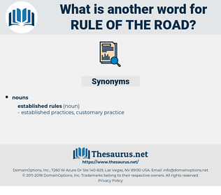 rule of the road, synonym rule of the road, another word for rule of the road, words like rule of the road, thesaurus rule of the road