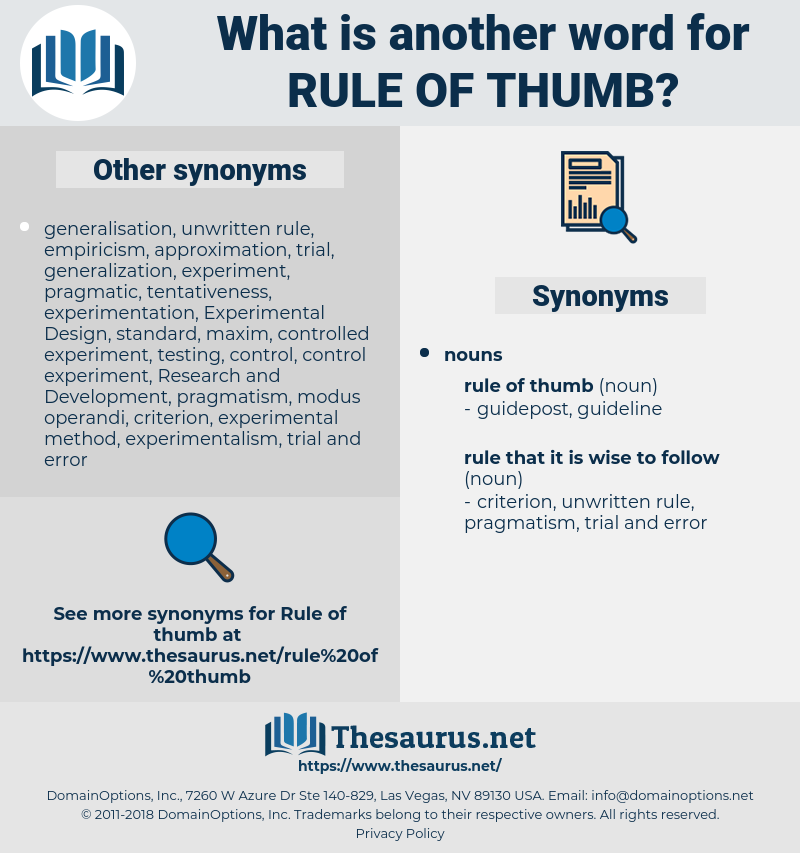 rule of thumb, synonym rule of thumb, another word for rule of thumb, words like rule of thumb, thesaurus rule of thumb