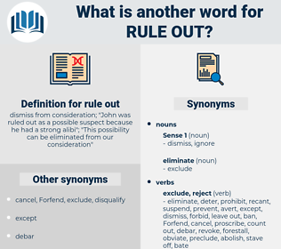 rule out, synonym rule out, another word for rule out, words like rule out, thesaurus rule out