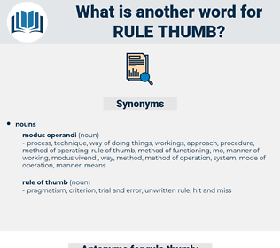 rule thumb, synonym rule thumb, another word for rule thumb, words like rule thumb, thesaurus rule thumb