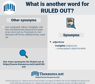 ruled out, synonym ruled out, another word for ruled out, words like ruled out, thesaurus ruled out