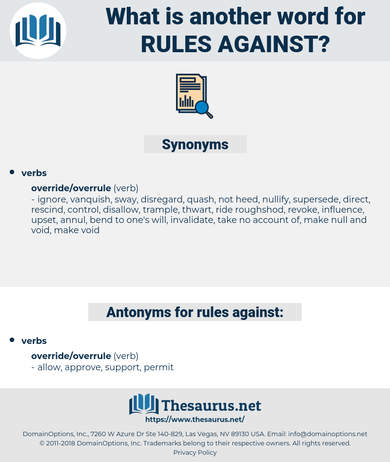 rules against, synonym rules against, another word for rules against, words like rules against, thesaurus rules against