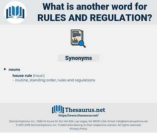 rules and regulation, synonym rules and regulation, another word for rules and regulation, words like rules and regulation, thesaurus rules and regulation