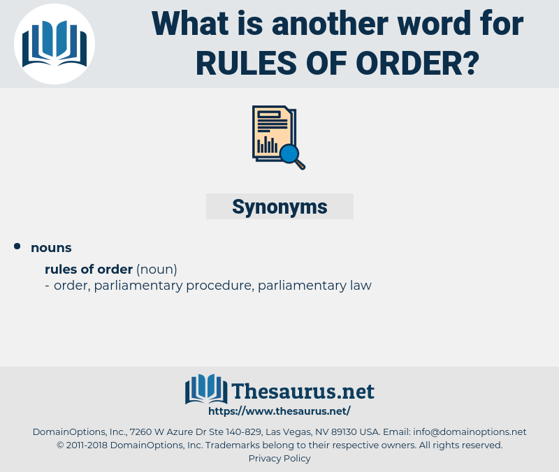 rules of order, synonym rules of order, another word for rules of order, words like rules of order, thesaurus rules of order