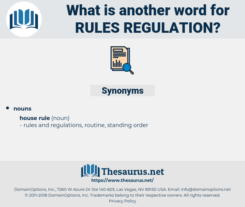 rules regulation, synonym rules regulation, another word for rules regulation, words like rules regulation, thesaurus rules regulation