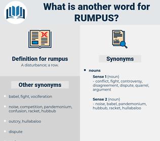 rumpus, synonym rumpus, another word for rumpus, words like rumpus, thesaurus rumpus
