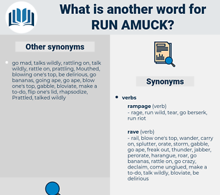 run amuck, synonym run amuck, another word for run amuck, words like run amuck, thesaurus run amuck