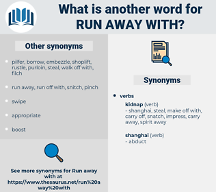 run away with, synonym run away with, another word for run away with, words like run away with, thesaurus run away with