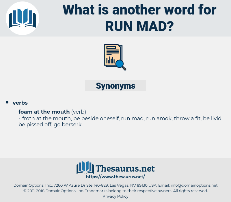 run mad, synonym run mad, another word for run mad, words like run mad, thesaurus run mad