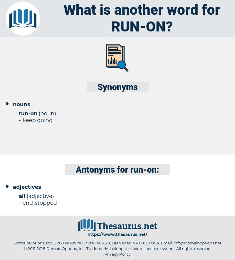 run on, synonym run on, another word for run on, words like run on, thesaurus run on