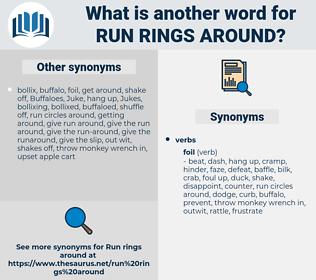 run rings around, synonym run rings around, another word for run rings around, words like run rings around, thesaurus run rings around