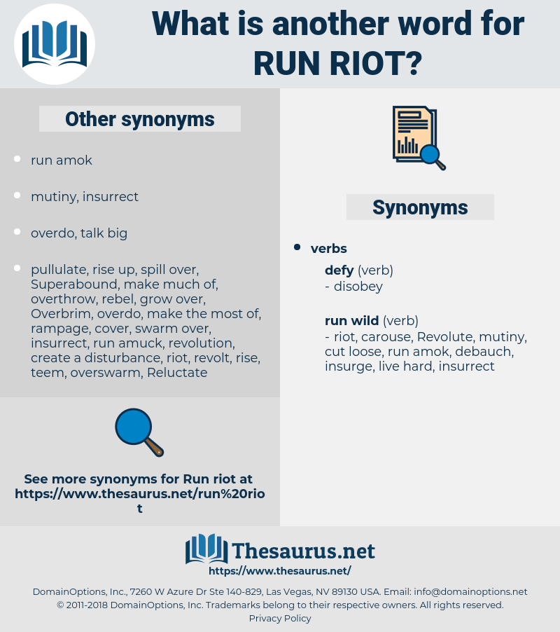 run riot, synonym run riot, another word for run riot, words like run riot, thesaurus run riot