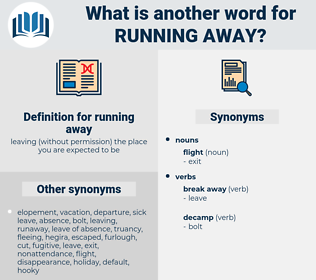 running away, synonym running away, another word for running away, words like running away, thesaurus running away