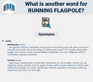 running flagpole, synonym running flagpole, another word for running flagpole, words like running flagpole, thesaurus running flagpole