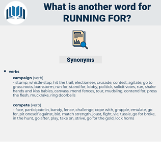 running for, synonym running for, another word for running for, words like running for, thesaurus running for