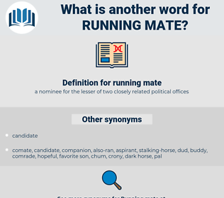 running mate, synonym running mate, another word for running mate, words like running mate, thesaurus running mate