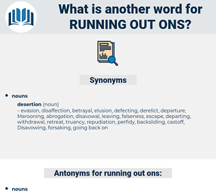 running out ons, synonym running out ons, another word for running out ons, words like running out ons, thesaurus running out ons